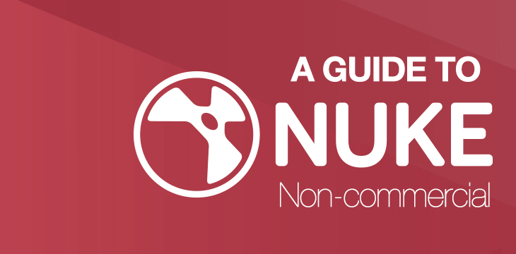 A guide to Nuke Non-Commercial - taukeke