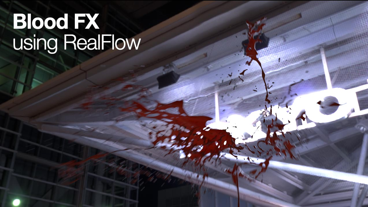Blood FX using RealFlow