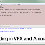 Coding in VFX and Animation